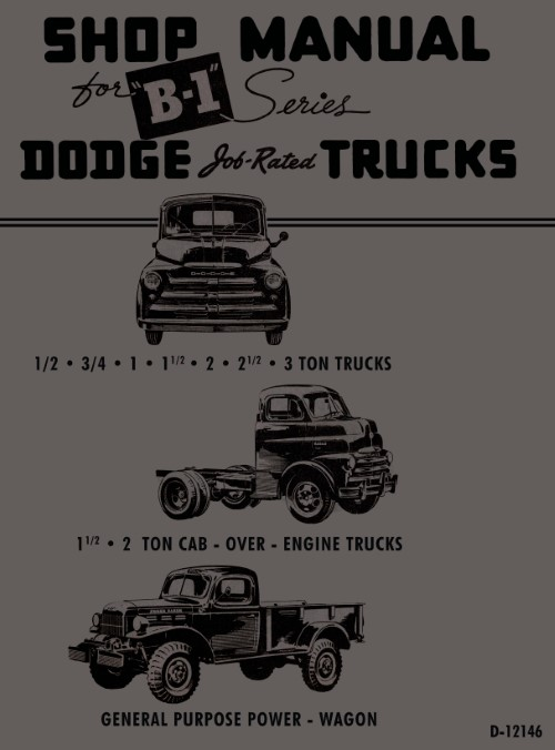1948 1949 Dodge Truck B-1 Shop Service Manual COE Power Wagon 1/2-3 Ton