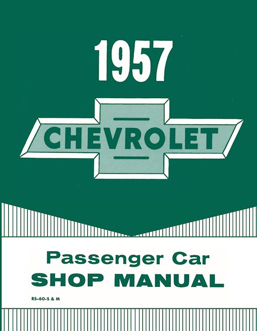 1957 Chevrolet Passenger Car Shop Service Manual