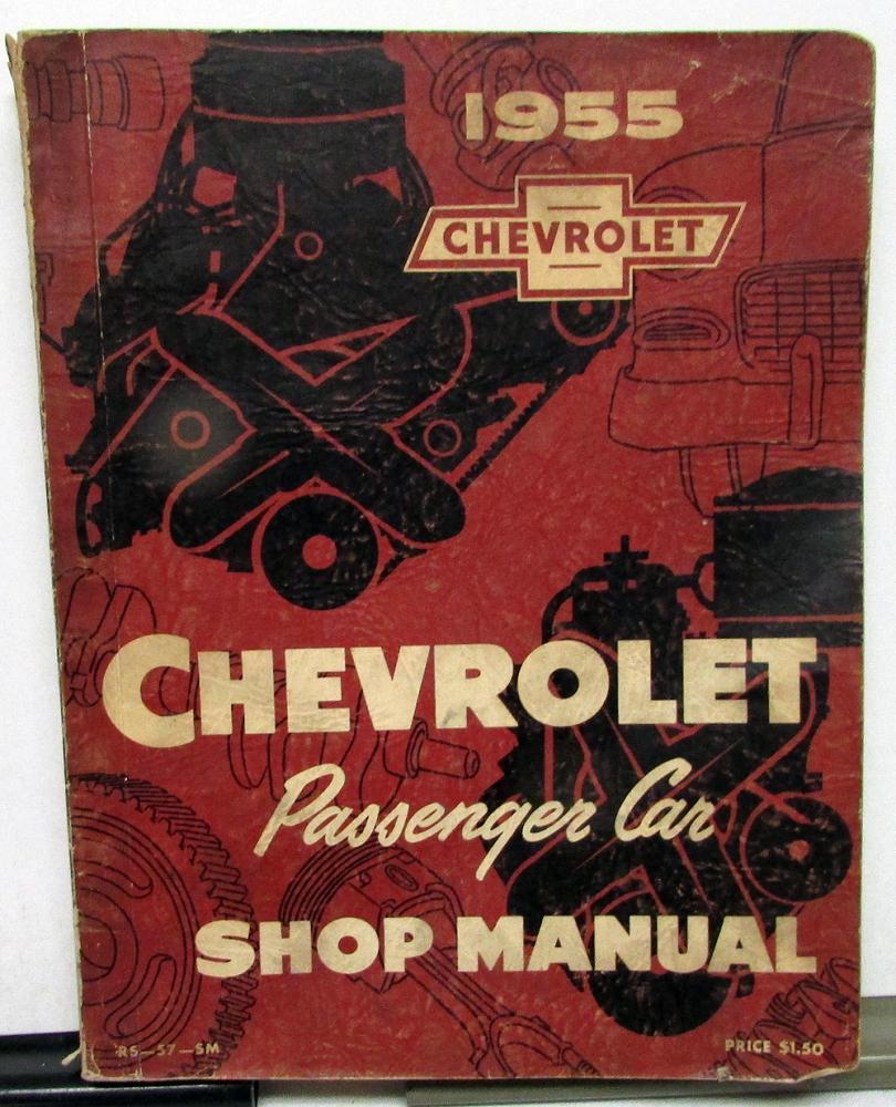 1955 Chevrolet Passenger Car Dealer Shop Service Repair Manual Original 55  Chevy