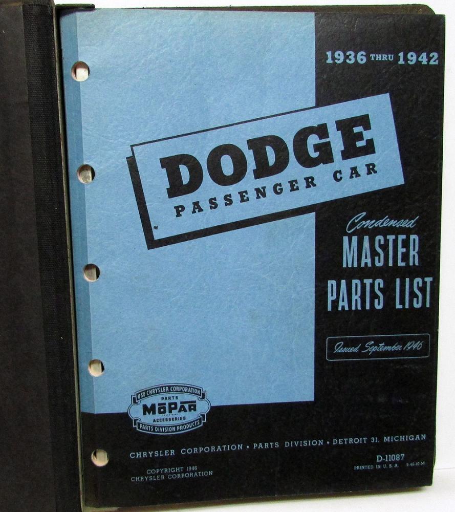 1914 1916 Dodge Brothers Parts Book Original: 1936 1937 1938 1939 1940 1941 1942 Dodge Parts Book Manual