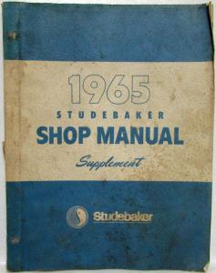 1965 Studebaker Service Shop Repair Manual Supplement