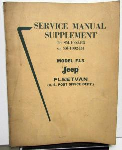 1963 Kaiser Jeep Service Shop Manual Supplement Model FJ-3 Post Office Fleetvan