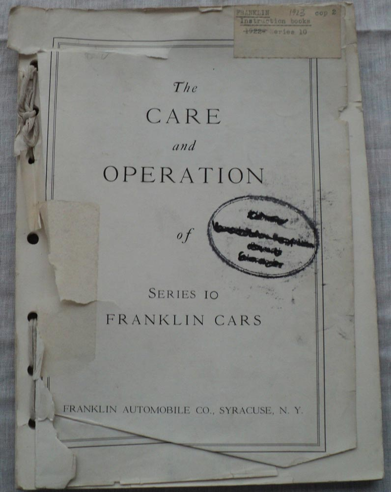 1923 Franklin Series 10 Care and Operation Owners Manual Reference Book