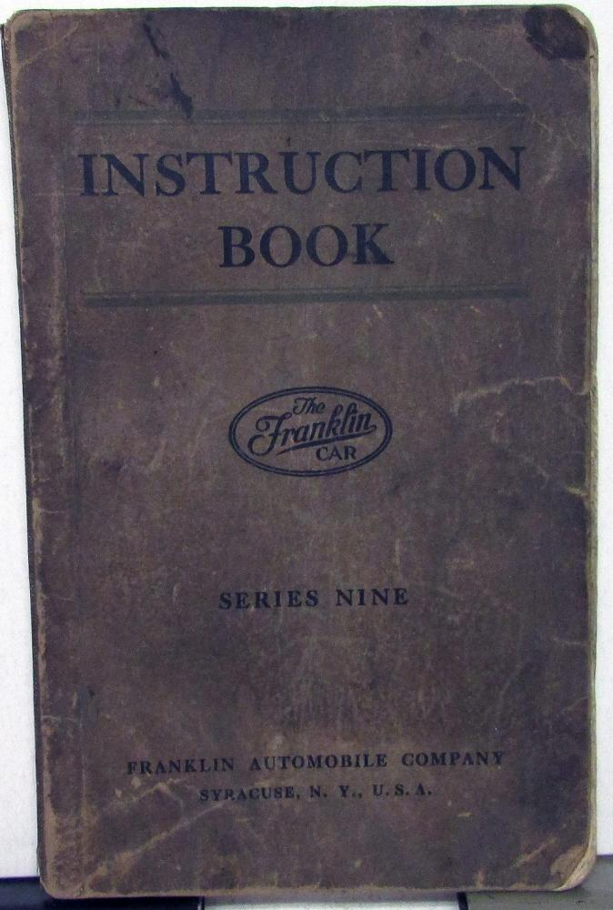 1923 Franklin Car Series Nine Owners Reference Instruction Book Manual
