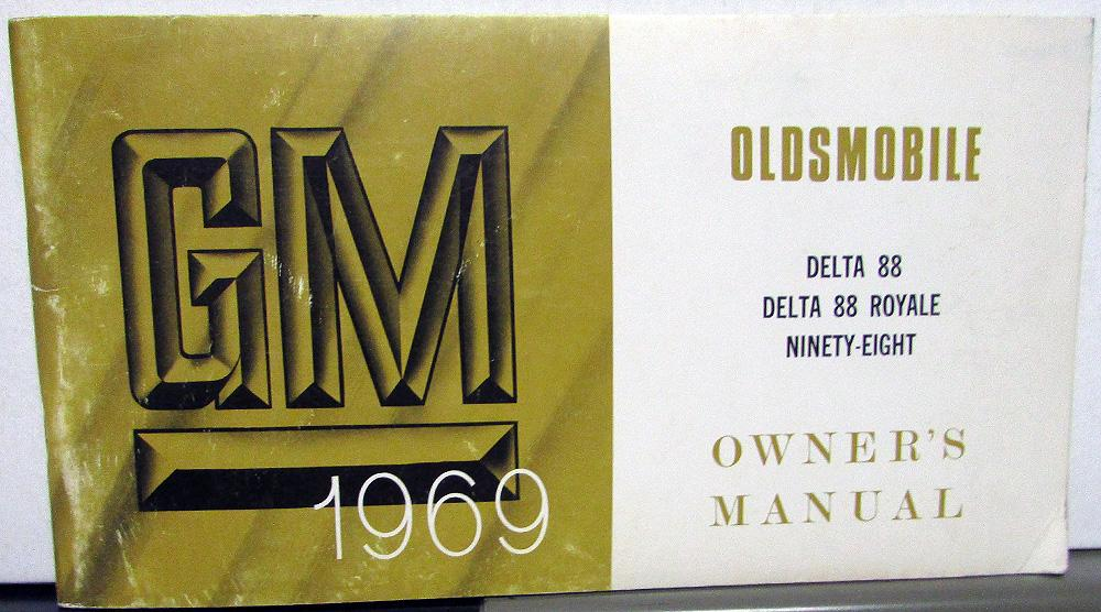 1969 oldsmobile delta 88 royale ninety eight canadian owners manual rh autopaper com delta machinery owners manuals delta faucets owners manual