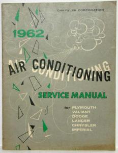 1962 Chrysler Air Conditioning Service Shop Manual - A/C