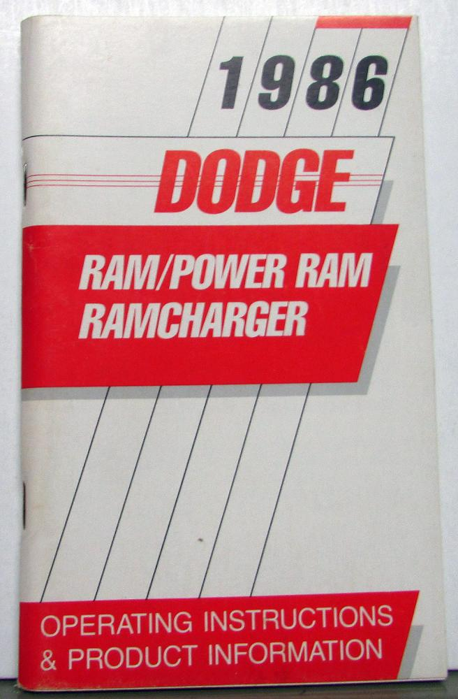 1986 Dodge Truck Owners Manual D100-350 2 & 4 WD Pickup Including Ramcharger