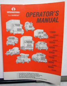 1991 International Trucks Operators Manual 1000-9000 Series Original