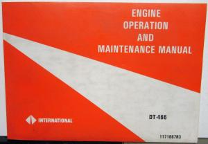 1994 1995 IHC DT 466 Diesel Engine Operation and Maintenance Manual Original