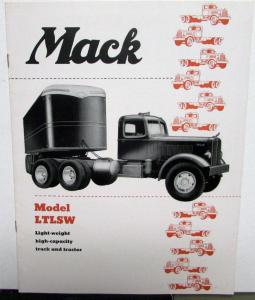 1951 Mack Trucks Model LTLSW Light Weight High Capacity Sales Brochure Orig