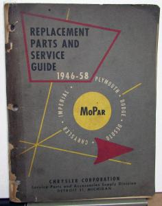 1946-58 Mopar Replacement Parts & Service Guide Repair Chrysler Dodge Plymouth