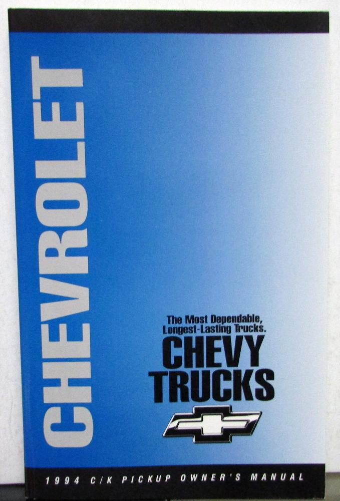 1994 chevrolet c k 1500 2500 3500 pickup truck owners manual silverado rh autopaper com Chevrolet C K 1500 1996 Chevrolet C K 1500 2002