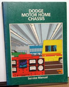 1978 1979 Dodge Truck Dealer Motor Home Chassis Shop Service Manual M 300-600 RV