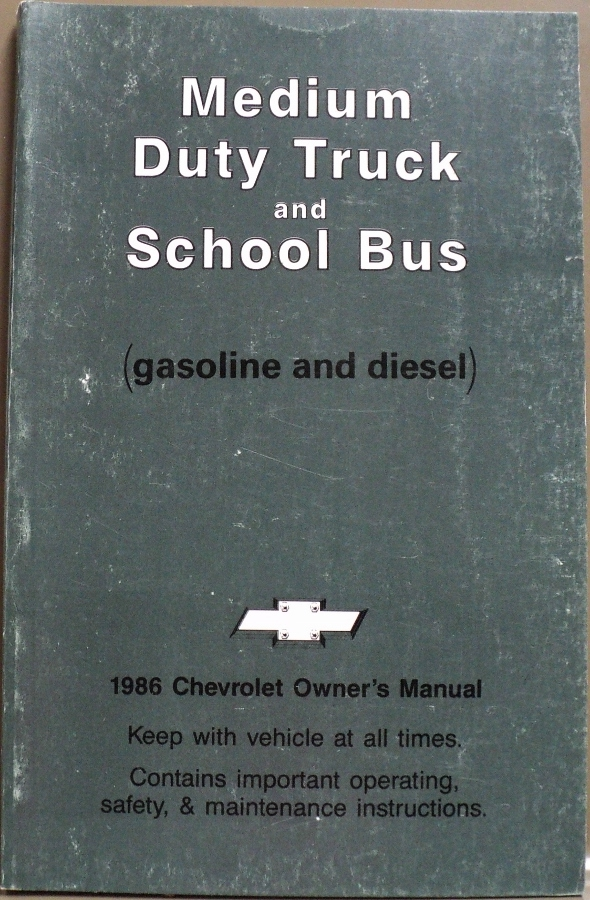 1986 Chevrolet Medium Duty Truck and School Bus Owners Manual