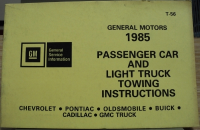1985 General Motors 1985 Car Light Truck Towing Instructions