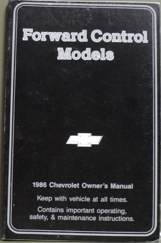 1986 Chevrolet Truck Forward Control Models Owners Manual
