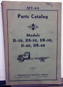 1939 International Trucks D 50 DS 50 DR 50 D 60 DR 60 Parts Catalog IHC MT 44