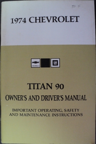 1974 Chevrolet Titan 90 Heavy Duty Truck Owners Drivers Manual