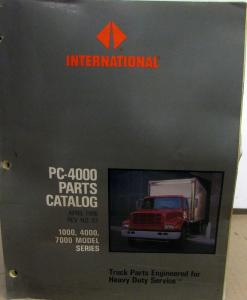 1991-1996 International Truck 1000 4000 Series PC-4000 Parts Book