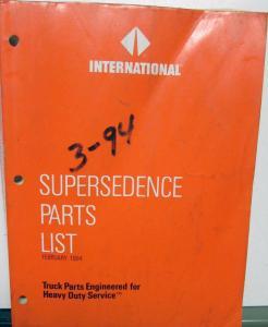 1989-1994 International Truck Dealer Supersedence Parts List 2/94