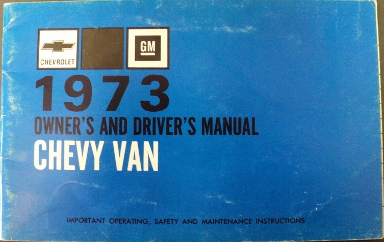 1973 Chevrolet G Series Van Passenger and Cargo Owners Manual