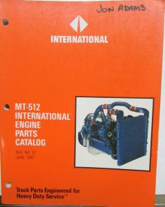 1990 1991 1992 International Truck Diesel & Gas Engine Parts Catalog MT-512 Rev7