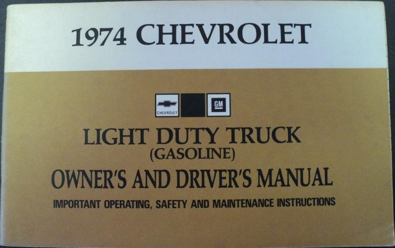 1974 Chevrolet Light Duty Gas Truck Owners Drivers Manual Pickup Suburban Blazer