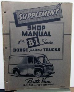 1948 1949 Dodge B-1 Series Route Van Service Shop Repair Manual Supplement