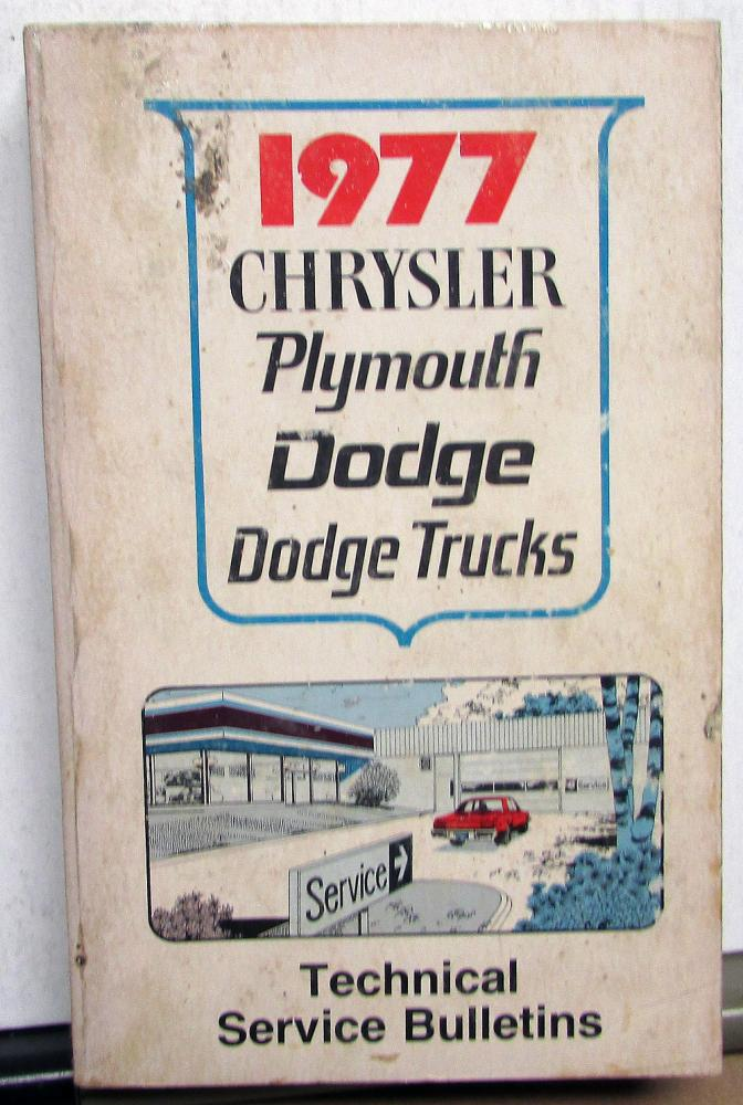 1977 Chrysler Plymouth Dodge Dealer Cars & Trucks Technical Service Bulletins