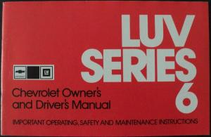 1976 Chevrolet Luv Series 6 Pickup Truck Owners Drivers Manual