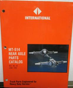 International Truck MT-514 Rear Parts Catalog Clark Dana Eaton Rockwell