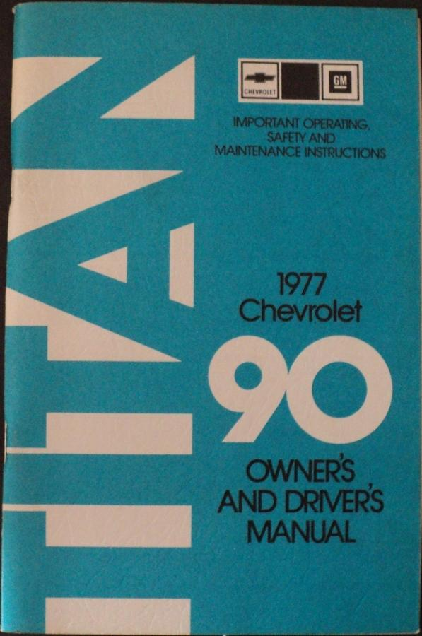 1977 Chevrolet Titan 90 Heavy Duty Truck Owners Drivers Manual