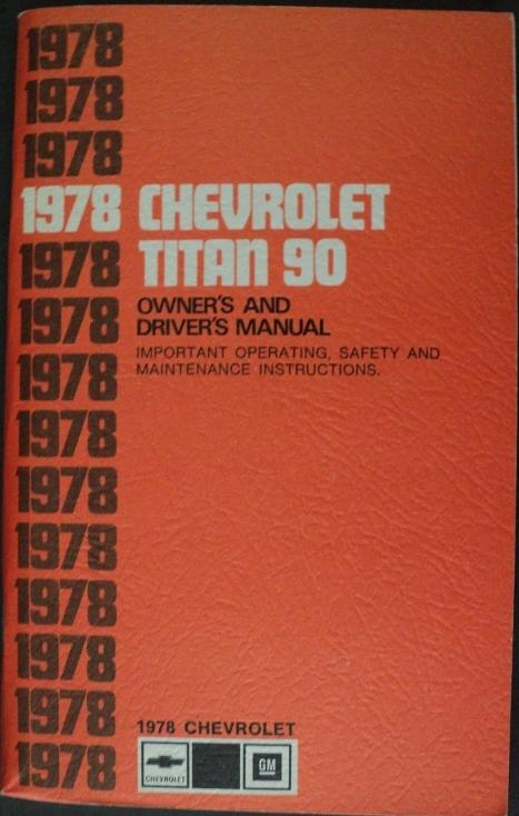 1978 Chevrolet Titan 90 Heavy Duty Truck Owners Drivers Manual