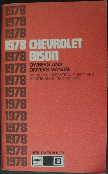 1978 Chevrolet Bison Heavy Duty Truck Owners Drivers Manual
