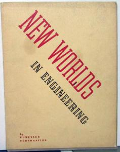 Original 1940 Chrysler New Worlds In Engineering Technology Promotional Book