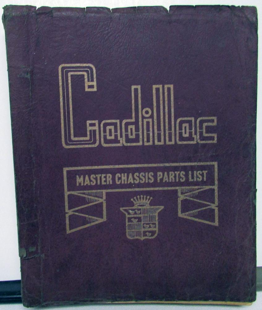 1937 to 1940 1941 to 1946 Cadillac LaSalle Master Chassis Parts List