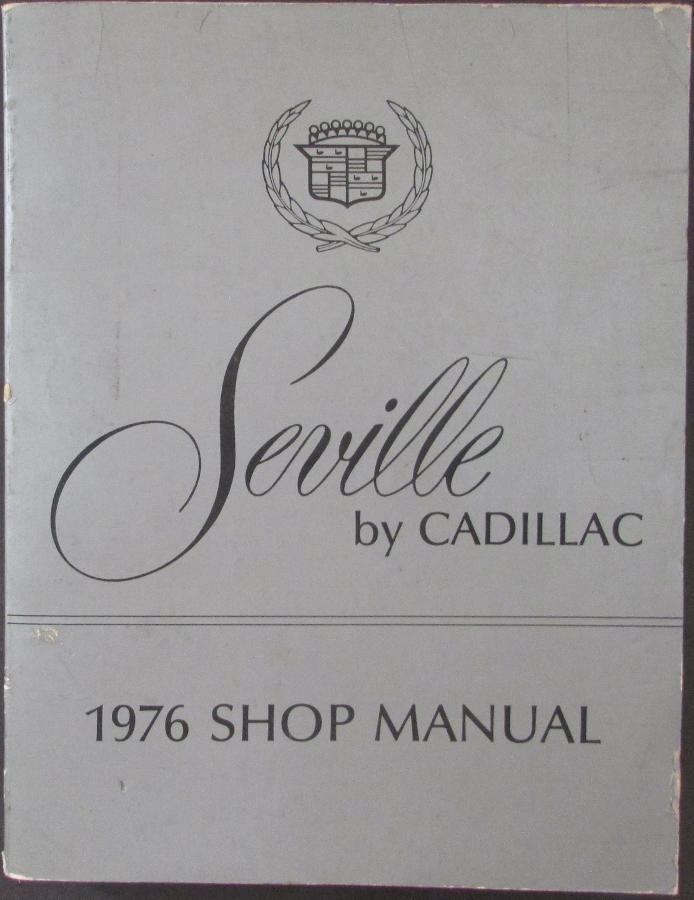 1976 cadillac seville shop service manual rh autopaper com 1980 Cadillac 1977 Cadillac