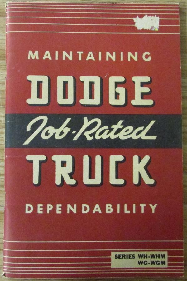 1941 Dodge Truck Owners Manual Series WH WHM WG WGM Original