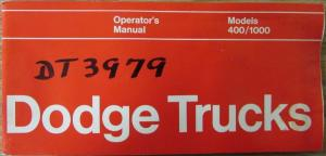1972 Dodge Med & HD  Truck 400 / 1000 Owners Manual Instructions Original