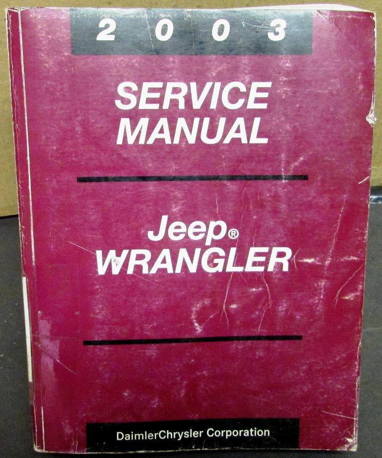 Original 2003 Jeep Wrangler Dealer Service Shop Manual Repair Maintenance 4 X 4