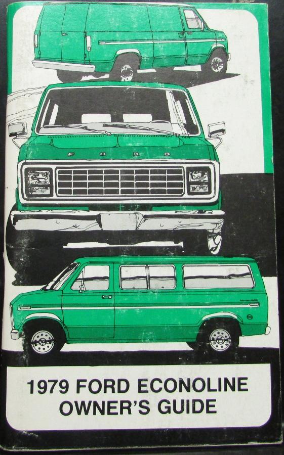 1979 ford econoline van club wagon truck owners manual. Black Bedroom Furniture Sets. Home Design Ideas