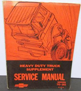 Original 1972 Chevrolet Dealer Truck Service Manual Supplement 70-90 Series H/D