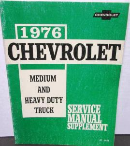 Original 1976 Chevy Truck Service Manual Supplement Medium Duty H/D Series 40-95