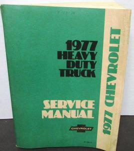 Original 1977 Chevrolet Dealer Truck Service Shop Manual H/D Series 70-9502