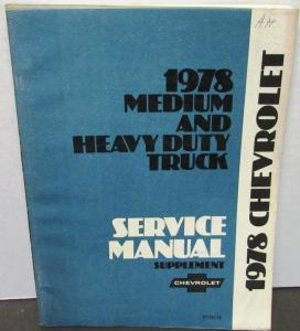 Original 1978 Chevrolet Dealer Truck Service Manual Supplement Medium H/D 40-95