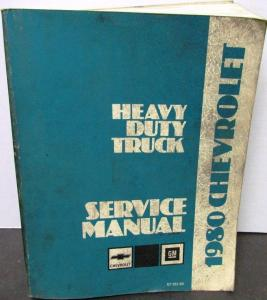 Original 1980 Chevrolet Dealer Truck Service Shop Manual Heavy Duty Repair