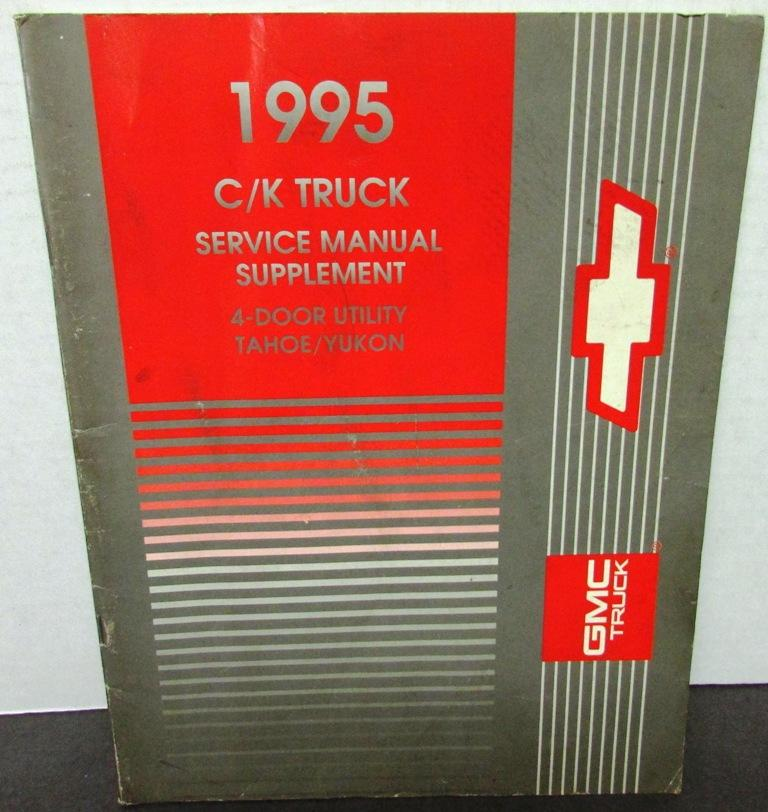 1995 chevrolet gmc service manual supplement c k truck tahoe yukon rh autopaper com gmc factory service manual 2500 4x4 pu gmc factory service manuals