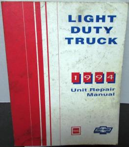1994 Chevrolet GMC Service Manual Light Duty Truck Unit Repair Pickup Van