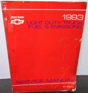 1993 Chevrolet Truck Dealer Service Shop Manual Light Duty Fuel & Emissions