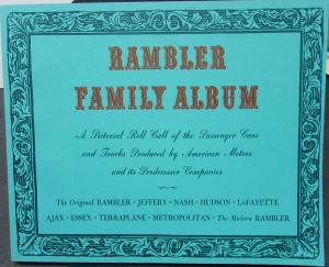 1897 Thru 1964 Rambler Family Album Pictorial Cars & Trucks AMC Nash Hudson More